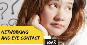 eSAX-Networking-Ottawa-Eye-Contact